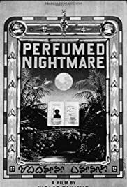 Perfumed Nightmare Poster
