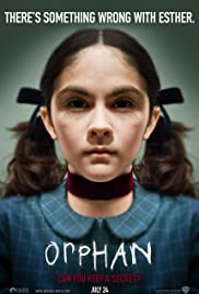 Orphan (2009) Poster - Movie Forum, Cast, Reviews