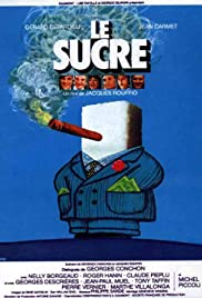 Le sucre (1978) Poster - Movie Forum, Cast, Reviews