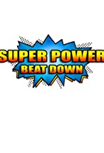 Primary image for Super Power Beat Down