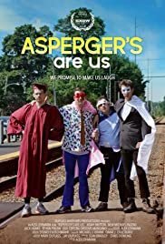 Asperger's Are Us (2016) Poster - Movie Forum, Cast, Reviews