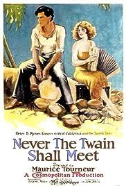 Never the Twain Shall Meet Poster