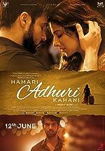 Hamari Adhuri Kahani(2015)