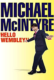 Michael McIntyre: Hello Wembley! Poster