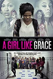 A Girl Like Grace (2015)