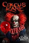 'Circus Kane': Clown-Themed Horror Movie Gets Creepy First Trailer