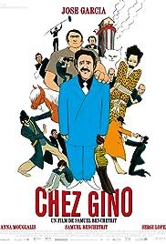 Chez Gino(2011) Poster - Movie Forum, Cast, Reviews