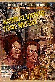 Hasta el viento tiene miedo(1968) Poster - Movie Forum, Cast, Reviews