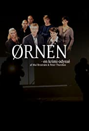 Ørnen: En krimi-odyssé Poster - TV Show Forum, Cast, Reviews