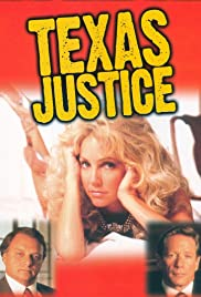 Texas Justice (1995) Poster - Movie Forum, Cast, Reviews