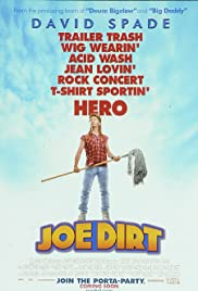 Joe Dirt (2001) Poster - Movie Forum, Cast, Reviews