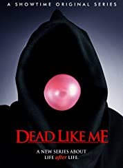 Dead Like Me - Season 1 poster