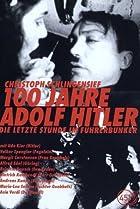 100 Jahre Adolf Hitler - Die letzte Stunde im Führerbunker (1989) Poster