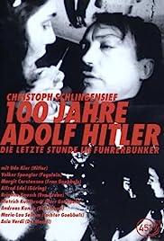100 Jahre Adolf Hitler - Die letzte Stunde im Führerbunker(1989) Poster - Movie Forum, Cast, Reviews