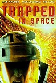 Trapped in Space (1995) Poster - Movie Forum, Cast, Reviews