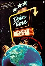 Primary image for Doin' Time on Planet Earth