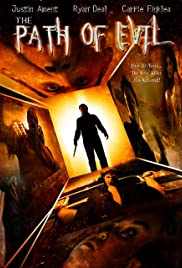 The Path of Evil (2005) Poster - Movie Forum, Cast, Reviews