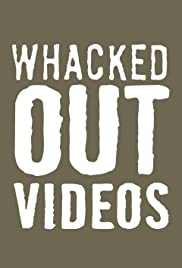 Whacked Out Videos Poster
