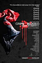 Image of Crips and Bloods: Made in America