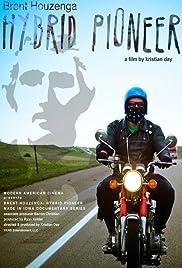 Brent Houzenga: Hybrid Pioneer Poster
