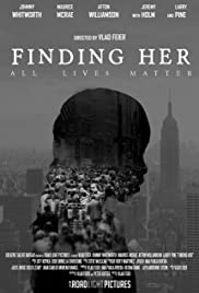 Finding Her (2017) Poster - Movie Forum, Cast, Reviews