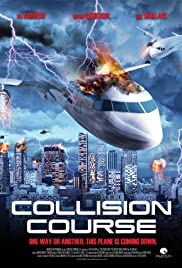 Collision Course (2013) Poster - Movie Forum, Cast, Reviews