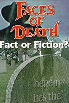 Image of Faces of Death: Fact or Fiction?