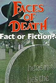 Faces of Death: Fact or Fiction? (1999) Poster - Movie Forum, Cast, Reviews