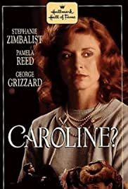 Caroline? (1990) Poster - Movie Forum, Cast, Reviews