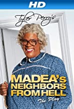 Madea's Neighbors from Hell