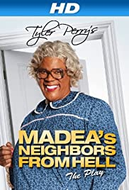 Madea's Neighbors from Hell(2014) Poster - Movie Forum, Cast, Reviews