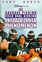 Image of The Wonderful World of Disney: The Garbage Picking Field Goal Kicking Philadelphia Phenomenon