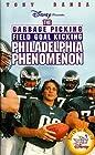 """The Wonderful World of Disney: The Garbage Picking Field Goal Kicking Philadelphia Phenomenon (#1.18)"""