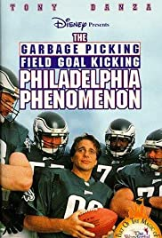 The Garbage Picking Field Goal Kicking Philadelphia Phenomenon Poster