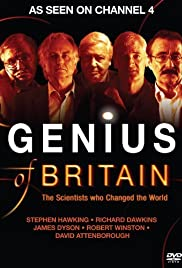 Genius of Britain: The Scientists Who Changed the World Poster - TV Show Forum, Cast, Reviews