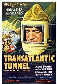 Transatlantic Tunnel(1935) Poster - Movie Forum, Cast, Reviews