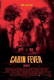 Image result for Cabin Fever