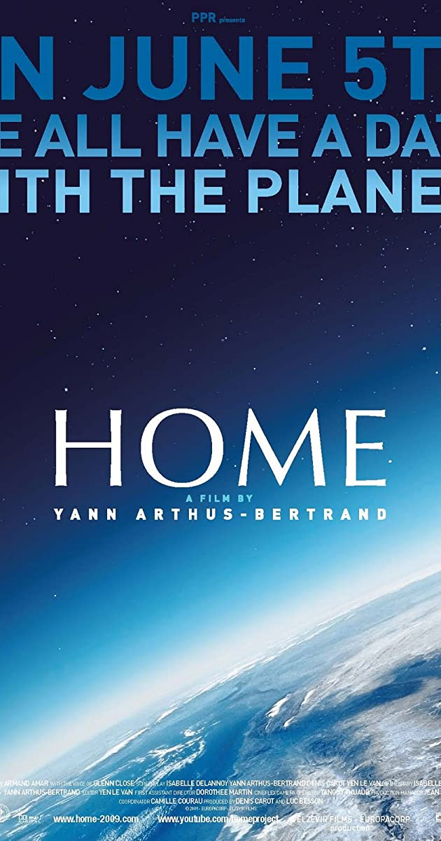 the global issues depicted in home a documentary by yann arthus bertrand
