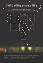 Short Term 12 (2013) Poster - Movie Forum, Cast, Reviews