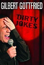Gilbert Gottfried: Dirty Jokes(2005) Poster - Movie Forum, Cast, Reviews