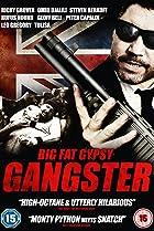 Image of Big Fat Gypsy Gangster