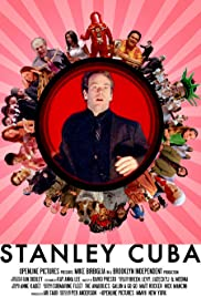 Stanley Cuba (2007) Poster - Movie Forum, Cast, Reviews