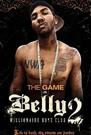 Belly 2: Millionaire Boyz Club(2008) Poster - Movie Forum, Cast, Reviews