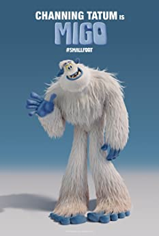 'Smallfoot' turns the Bigfoot legend upside down when a bright young Yeti finds something he thought didn't exist: a human.