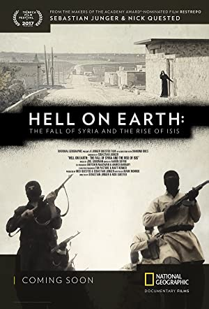 Hell on Earth: The Fall of Syria and the Rise of ISIS (2017) poster