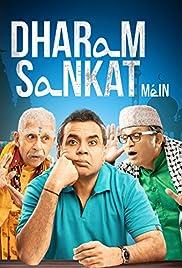 Dharam Sankat Mein(2015) Poster - Movie Forum, Cast, Reviews