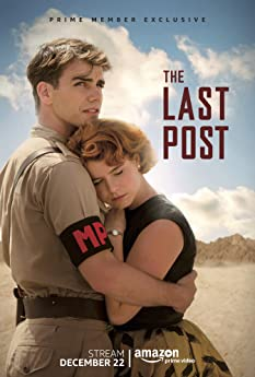 """The Last Post"" is set during the social and political unrest of the mid-sixties, in the simmering heat of Aden, Yemen, and centers on the lives of a unit of Royal Military Police officers and their families."