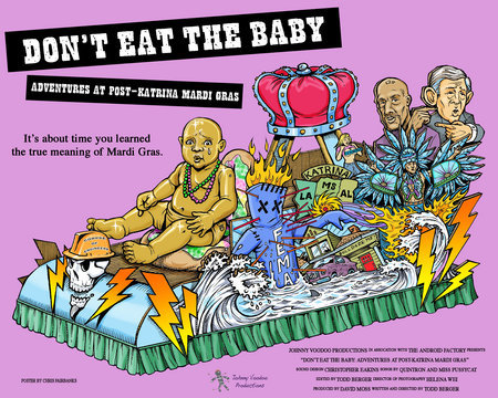 poster image for Don't Eat the Baby: Adventures at Post-Katrina Mardi Gras