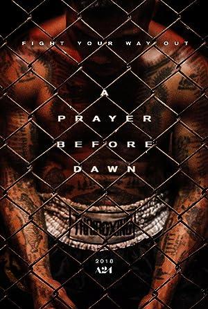 A Prayer before Dawn - Das letzte Gebet Poster
