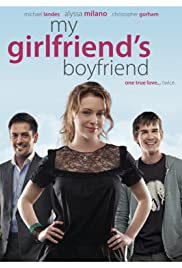 My Girlfriend's Boyfriend (2010) Poster - Movie Forum, Cast, Reviews